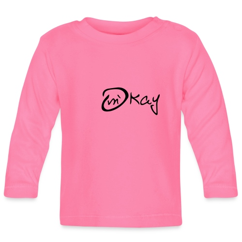 m´kay - okay - Baby Long Sleeve T-Shirt