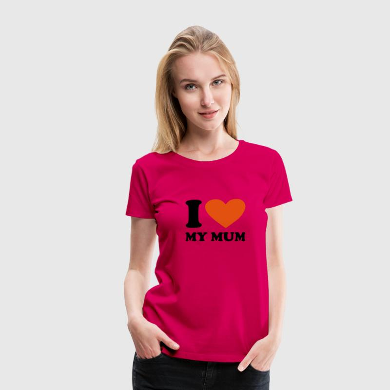 Light pink I Love my Mum Women's Tees - Women's Premium T-Shirt