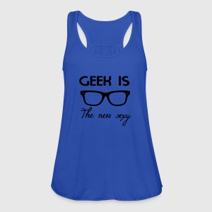 Geek is the new sexy T-shirts - Débardeur Femme marque Bella