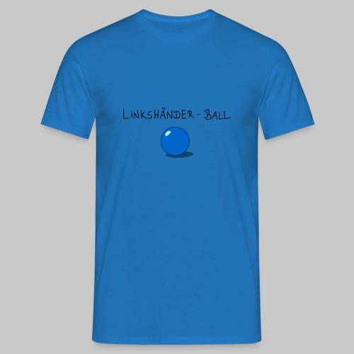 Linkshänderball - Männer T-Shirt