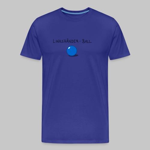 Linkshänderball - Männer Premium T-Shirt