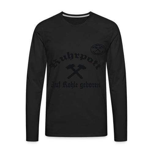 Ruhrpott - Auf Kohle geboren - T-Shirt - Männer Premium Langarmshirt