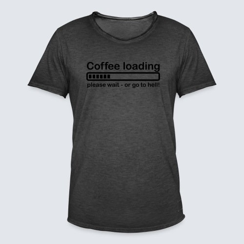 Coffee loading - Männer Vintage T-Shirt