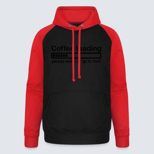 Coffee loading - Unisex Baseball Hoodie