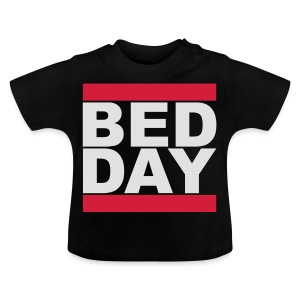 Bed Day   Männer Shirt - Baby T-Shirt
