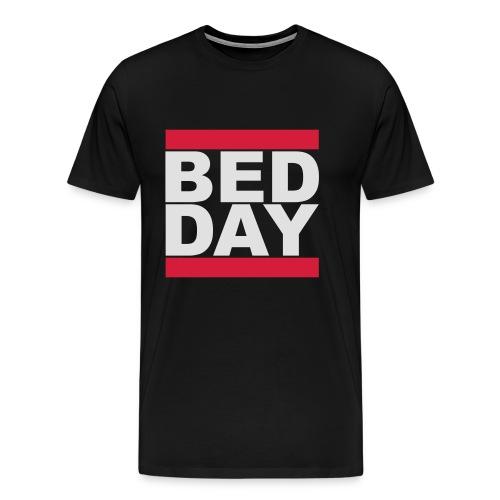 Bed Day   Männer Shirt - Männer Premium T-Shirt