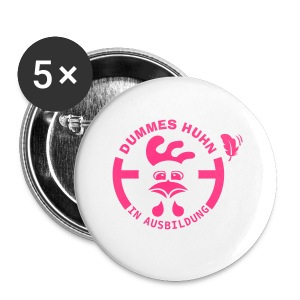 Dummes Huhn in Ausbildung - Buttons groß 56 mm
