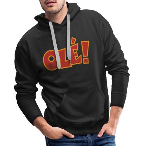 Olé! T-Shirt (Schwarz/Damen) Colors - Männer Premium Hoodie