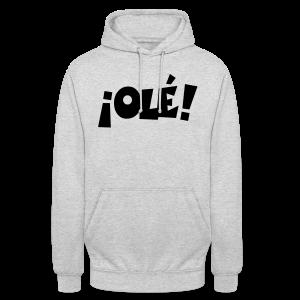 ¡Olé! T-Shirt (Weiß/Damen) - Unisex Hoodie