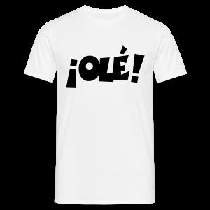 ¡Olé! T-Shirt (Weiß/Damen) - Männer T-Shirt