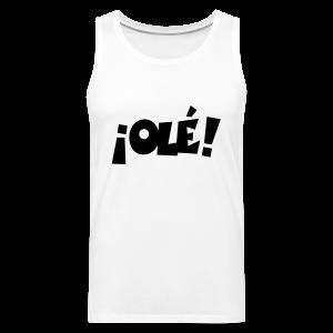 ¡Olé! T-Shirt (Weiß/Damen) - Männer Premium Tank Top