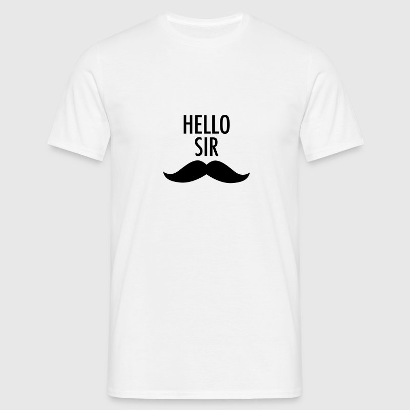 Hello Sir (Moustache) T-Shirts - Men's T-Shirt