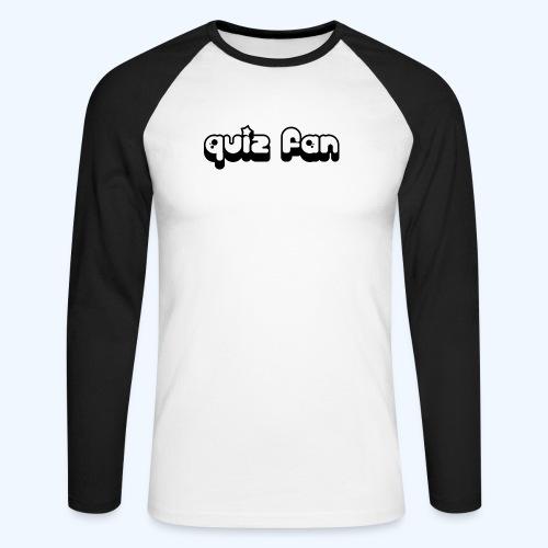 Quiz Fan Baseball Shirt - Men's Long Sleeve Baseball T-Shirt