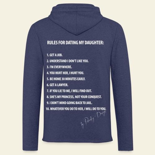 Dating my daughter! - Let sweatshirt med hætte, unisex