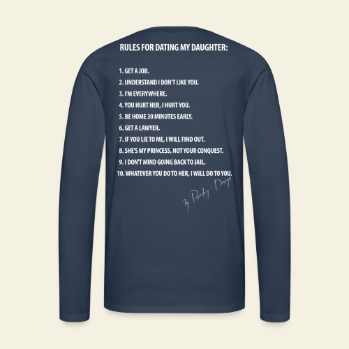 Dating my daughter! - Herre premium T-shirt med lange ærmer