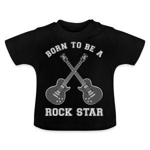Born To Be ,,, Guitar Body 1 - Baby T-Shirt