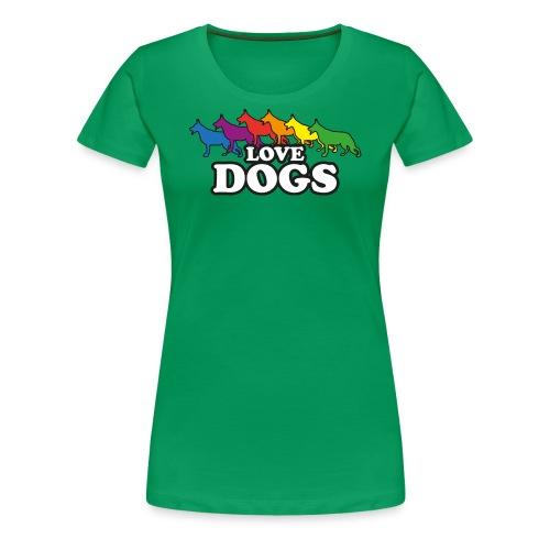 Love Dogs - Frauen Premium T-Shirt