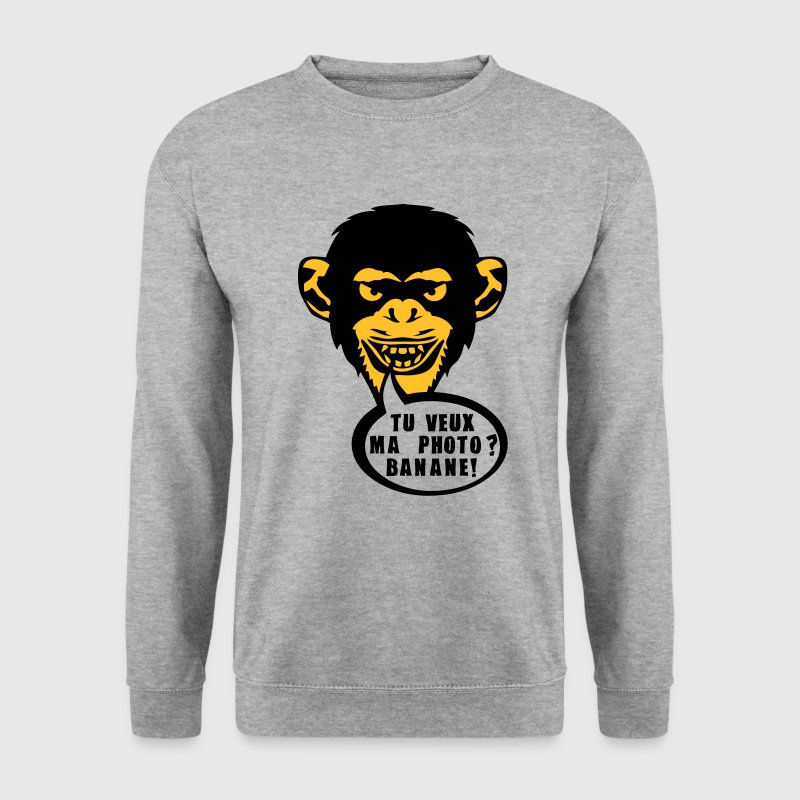 singe tu veux ma photo banane expression Sweat-shirts - Sweat-shirt Homme