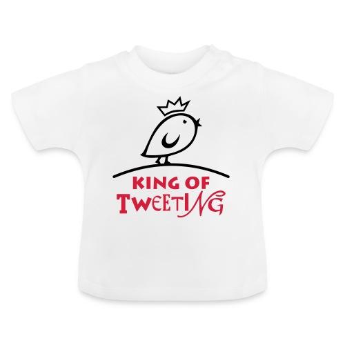 TWEETLERCOOLS king of tweeting - Baby T-Shirt
