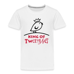 TWEETLERCOOLS king of tweeting - Kinder Premium T-Shirt