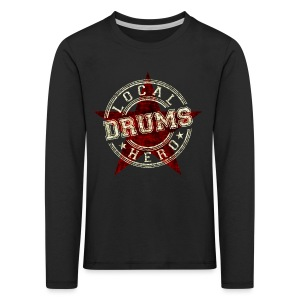 Local Hero DRUMS - Kinder Premium Langarmshirt