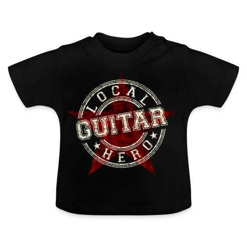 Local Hero GUITAR - Baby T-Shirt