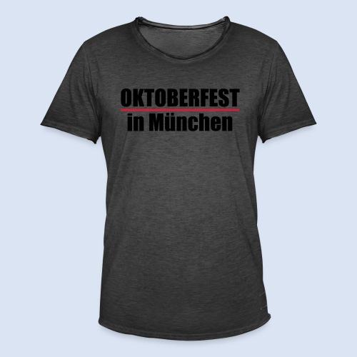 MÜNCHNER OKTOBERFEST | WIESN IN MÜNCHEN - Männer Vintage T-Shirt
