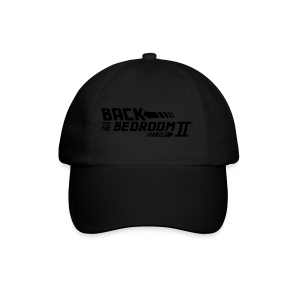 Back to the bedroom - Baseball Cap
