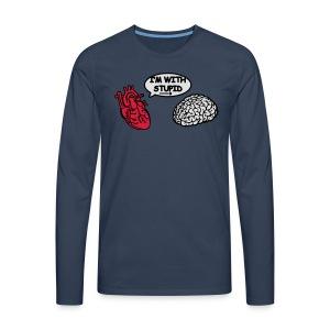 I'm with Stupid Herz zu Gehirn - Männer Premium Langarmshirt