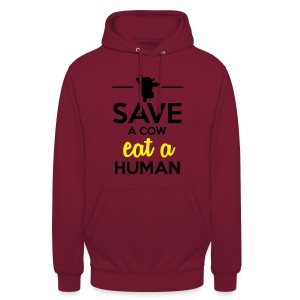 Menschen & Tiere - Save a Cow eat a Human - Unisex Hoodie