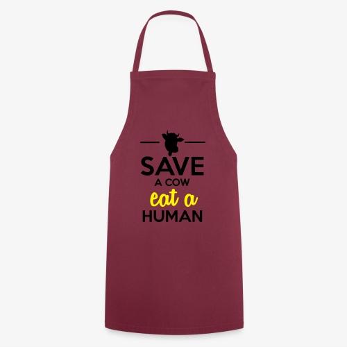 Menschen & Tiere - Save a Cow eat a Human - Kochschürze