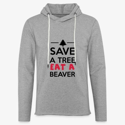 Wald und Tier - Save a Tree eat a Beaver - Leichtes Kapuzensweatshirt Unisex