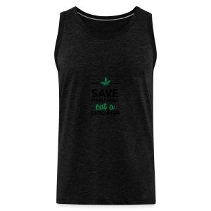 Drogen & Cannabis - Save Marijuana eat a Dutchman - Männer Premium Tank Top