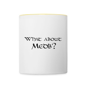What about Medb? bag - Contrasting Mug