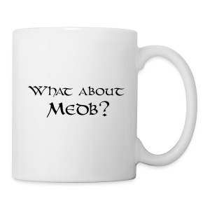 What about Medb? bag - Mug
