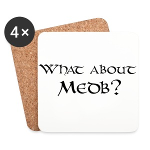 What about Medb? bag - Coasters (set of 4)