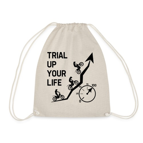 Trial up your life! - HQ - Turnbeutel