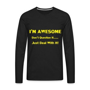 I'm Awesome Hoodies & Sweatshirts - Men's Premium Longsleeve Shirt