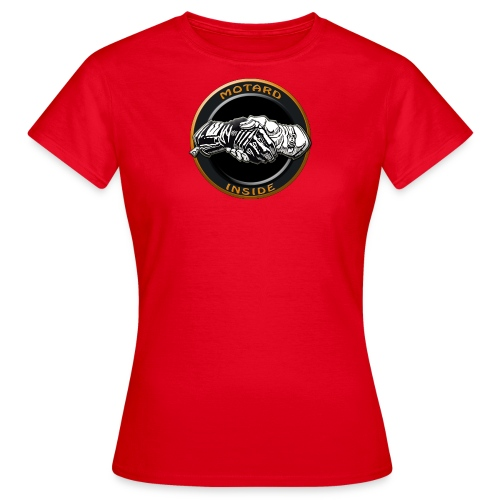 Motard inside - T-shirt Femme