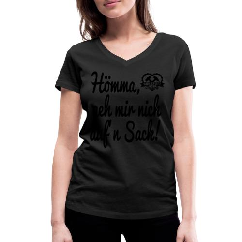 Hömma, geh mir nich aufn Sack - Stofftasche - Frauen Bio-T-Shirt mit V-Ausschnitt von Stanley & Stella