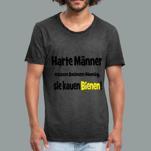 Harte Männer essen keinen Honig.. - Männer Vintage T-Shirt