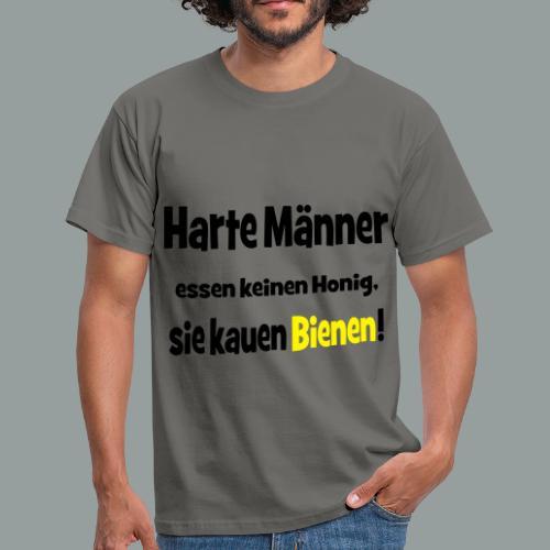 Harte Männer essen keinen Honig.. - Männer T-Shirt