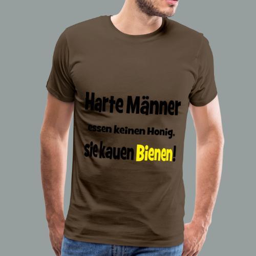 Harte Männer essen keinen Honig.. - Männer Premium T-Shirt