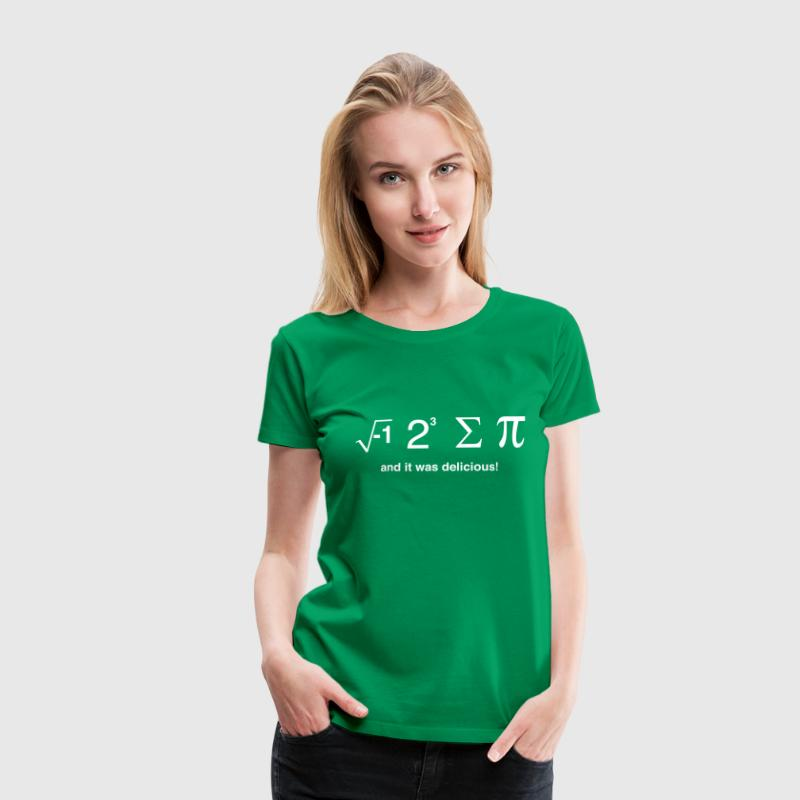 I ate pi and it was delicious T-Shirts - Women's Premium T-Shirt