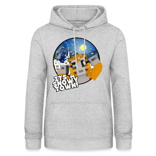 It's A Snowy Town - Teenagers's T-shirt  - Women's Hoodie