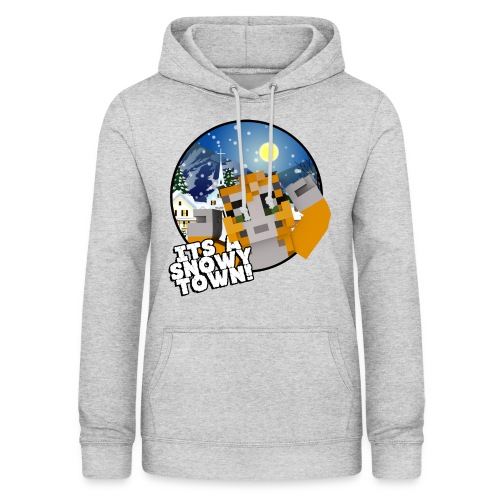 It's A Snowy Town - Teenagers's T-shirt  - Women's Hoodie
