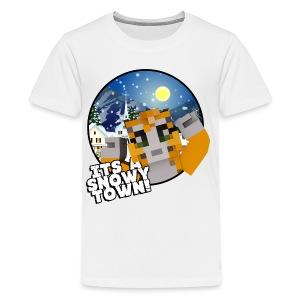 It's A Snowy Town - Teenagers's T-shirt  - Teenage Premium T-Shirt