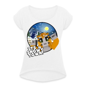 It's A Snowy Town - Teenagers's T-shirt  - Women's T-shirt with rolled up sleeves