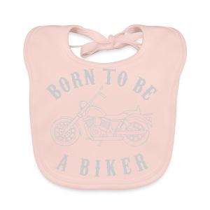 Born To Be A Biker   Body 1 - Baby Bio-Lätzchen