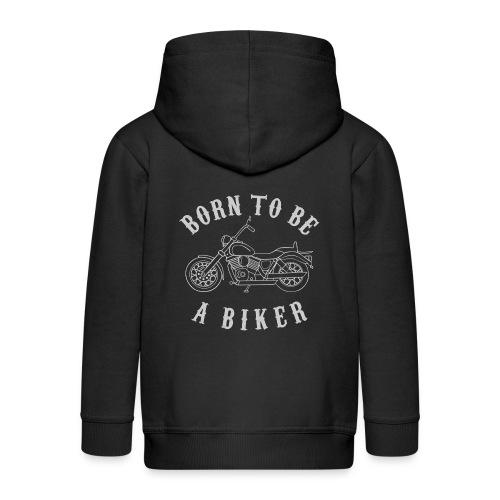Born To Be A Biker   Body 1 - Kinder Premium Kapuzenjacke